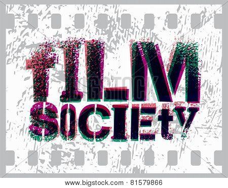 Typographic Graffiti Design for Film Society. Vector illustration.