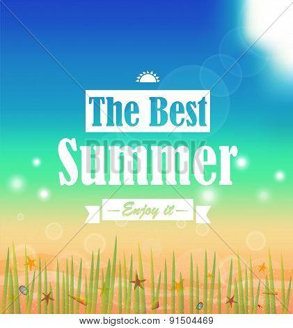 The Best Summer. Summer Holidays