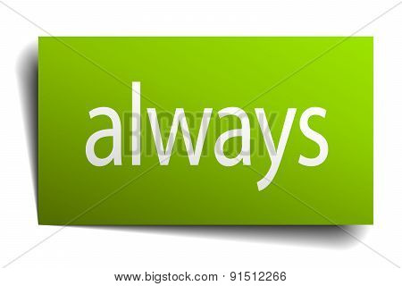 Always Green Paper Sign On White Background