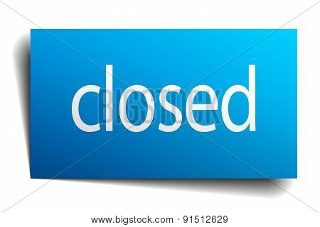 Closed Blue Square Isolated Paper Sign On White