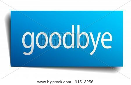 Goodbye Blue Paper Sign On White Background