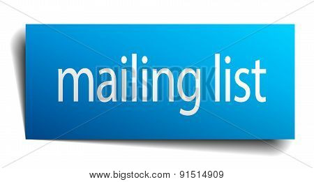 Mailing List Blue Paper Sign Isolated On White