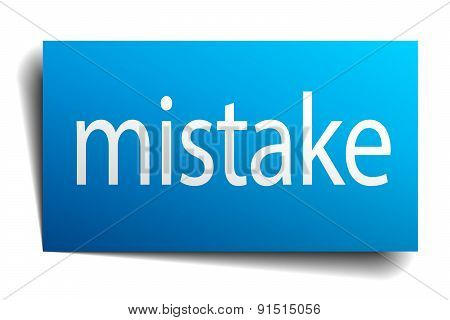 Mistake Blue Paper Sign On White Background
