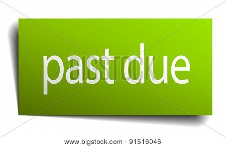 Past Due Square Paper Sign Isolated On White
