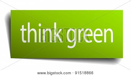 Think Green Square Paper Sign Isolated On White