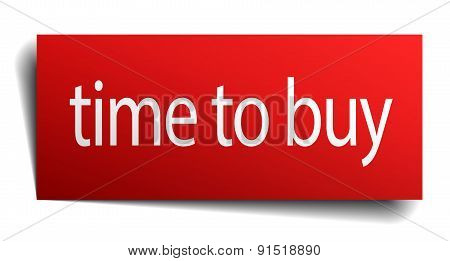 Time To Buy Red Paper Sign On White Background