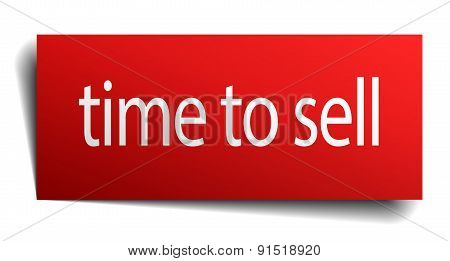 Time To Sell Red Paper Sign On White Background