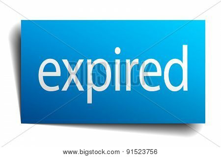 Expired Blue Paper Sign On White Background