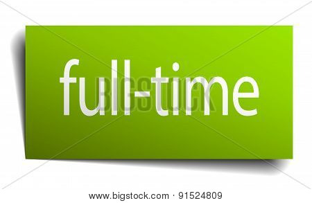 Full-time Green Paper Sign Isolated On White