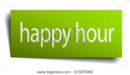 Happy Hour Green Paper Sign Isolated On White
