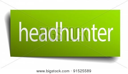 Headhunter Green Paper Sign Isolated On White