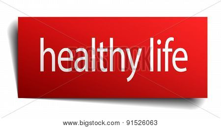 Healthy Life Red Square Isolated Paper Sign On White