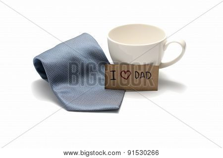 I Love Dad Card With Tie And Coffee Cup