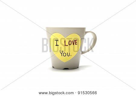 I Love You Write On Heart Paper Card With Coffee Mug