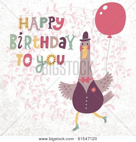 Happy birthday to you - lovely card with cute cartoon goose. Sweet goose in suit with air balloon in childish style. Funny bird of floral wreath in vector