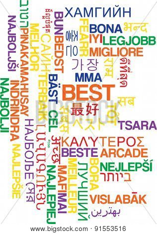 Background concept wordcloud multilanguage international many language illustration of best