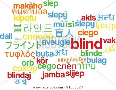 Background concept wordcloud multilanguage international many language illustration of blind