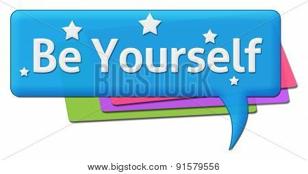 Be Yourself Colorful Comment Symbol
