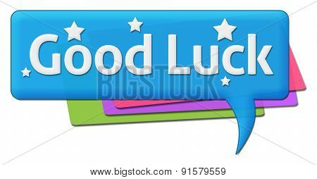 Good Luck Colorful Comment Symbol