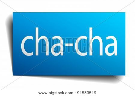 Cha-cha Blue Paper Sign On White Background