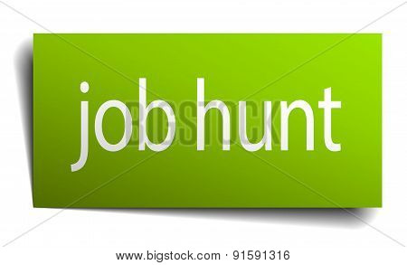 Job Hunt Green Paper Sign Isolated On White