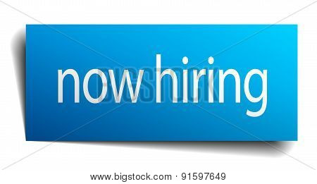 Now Hiring Blue Paper Sign On White Background