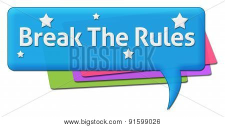 Break The Rules Colorful Comment Symbol