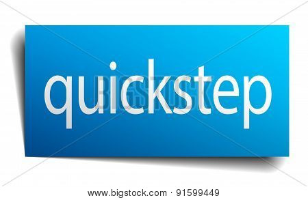 Quickstep Blue Paper Sign On White Background