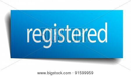 Registered Blue Paper Sign On White Background