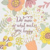 pic of you are awesome  - Do more of what makes you happy - JPG