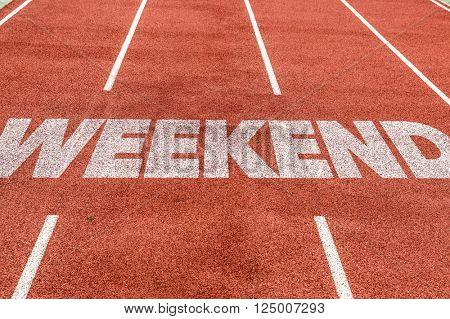 Weekend written on running track
