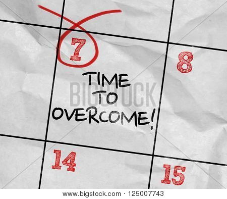 Concept image of a Calendar with the text: Time To Overcome