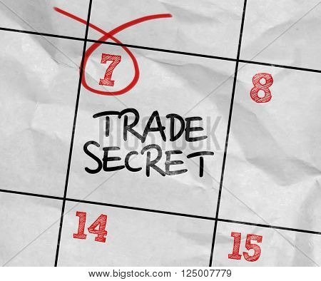 Concept image of a Calendar with the text: Trade Secret