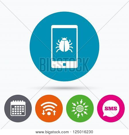 Wifi, Sms and calendar icons. Smartphone virus sign icon. Software bug symbol. Go to web globe.