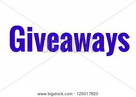 The word Giveaways in dark blue great for bloggers