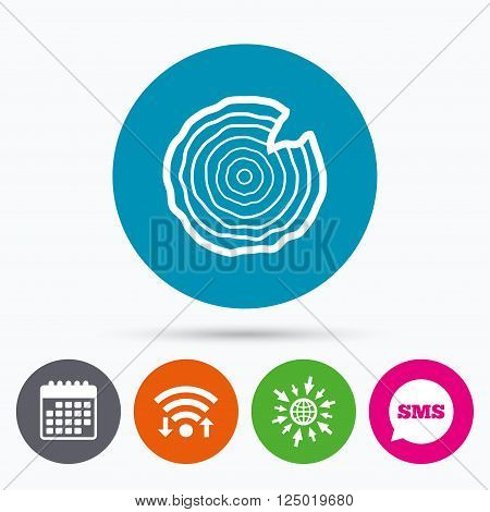 Wifi, Sms and calendar icons. Wood sign icon. Tree growth rings. Tree trunk cross-section with nick. Go to web globe.