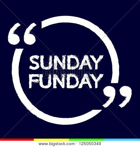 an images of SUNDAY FUNDAY Illustration Design
