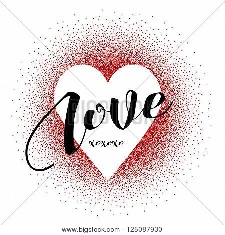 White heart in red glitters with love word and kisses signs. Design template for wedding romantic love cards invitations and etc