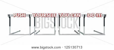 Push Yourself You Can Do It Jumping Hurdles Goal Success 3d