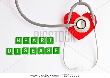 Heart, stethoscope and lettering of heart disease