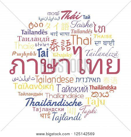 Thai language in the  languages of the world. Vector travel collage.