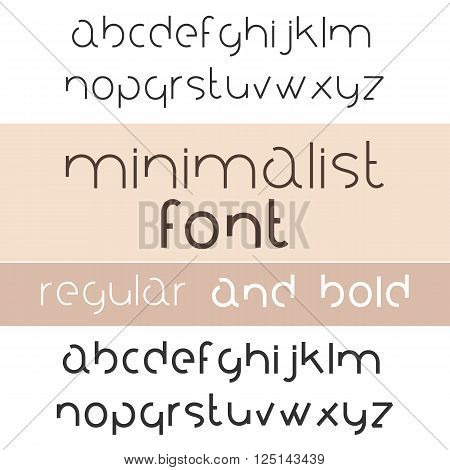 Minimalist Font Bold And Regular. Minimalism Style Sans Serif Typeface Set. Trendy Mono Line Latin Alphabet. Lowercase. Vector