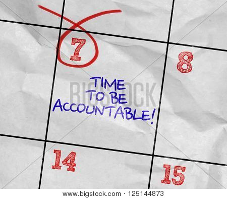 Concept image of a Calendar with the text: Time To Be Accountable