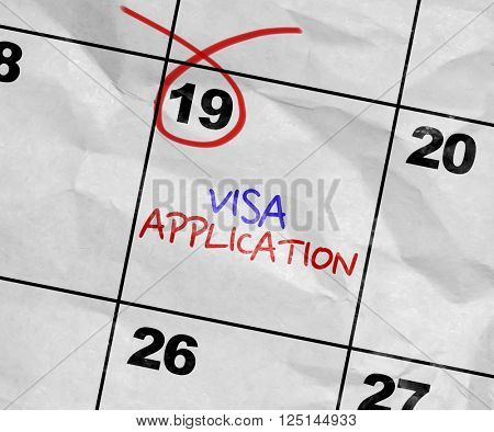 Concept image of a Calendar with the text: Visa Application