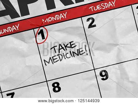 Concept image of a Calendar with the text: Take Medicine