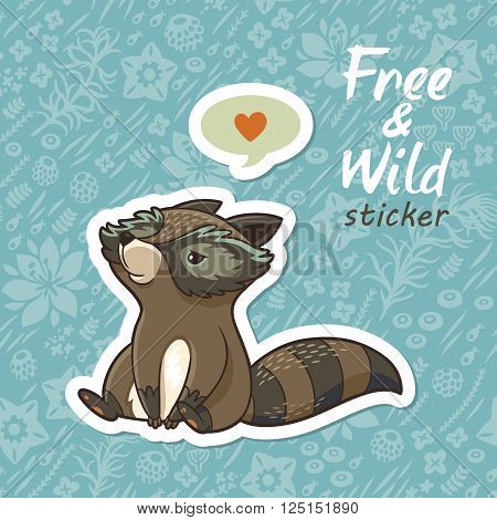 Sticker of cartoon cute character raccoon. Funny little raccoon resting on the meadow. Endless floral background. Free and Wild sticker. Vector illustration