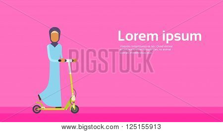 Arab Woman Ride Kick Scooter Personal Electric Transport With Copy Space Flat Vector Illustration