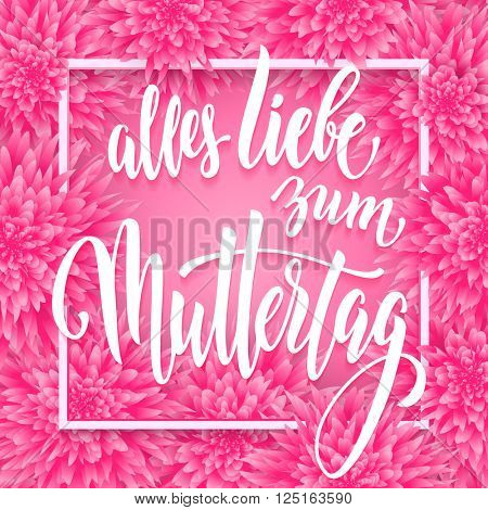 Muttertag Liebe vector greeting card. Pink red floral pattern background. Mothers Day hand drawn calligraphy lettering German title.