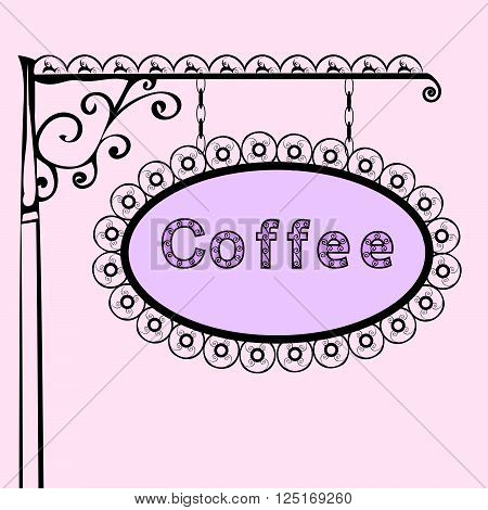coffee text on vintage street sign Patterned forged street signboard with the text. Vector illustration