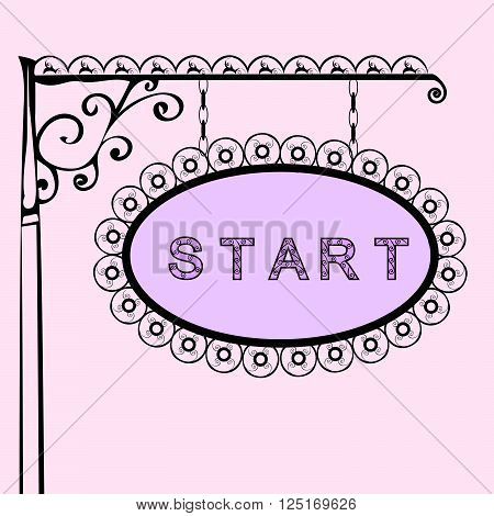 start text on vintage street sign Patterned forged street signboard with the text. Vector illustration